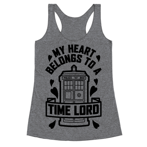 My Heart Belongs To A Time Lord Racerback Tank Top