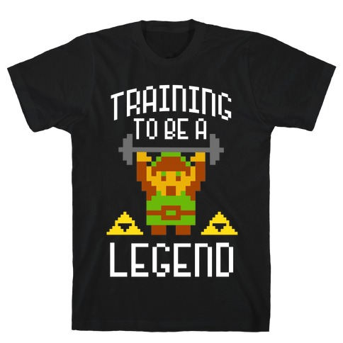 Training To Be A Legend T-Shirt