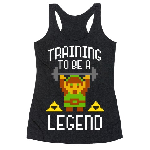 Training To Be A Legend Racerback Tank Top