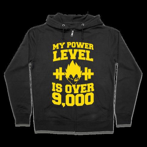 My Power Level is Over 9,000 Zip Hoodie