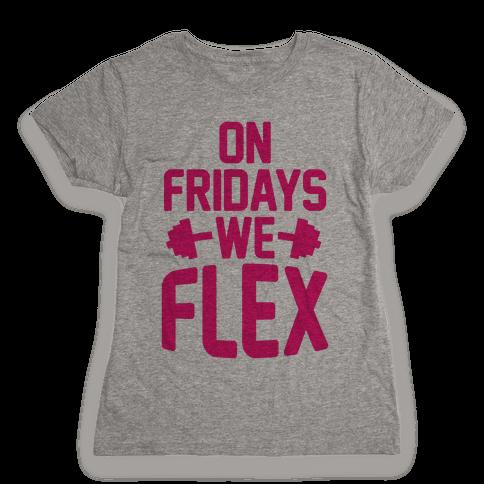 On Fridays We Flex Womens T-Shirt