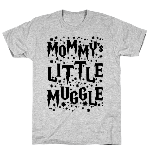 Mommy's Little Muggle Mens T-Shirt