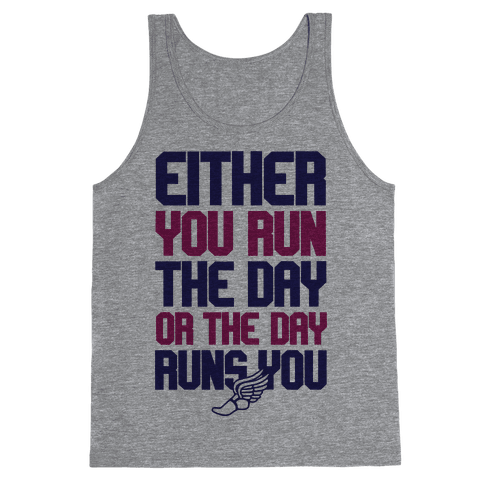 Run The Day Tank Top