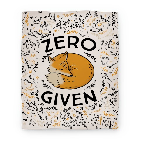 Zero Fox Given Blanket