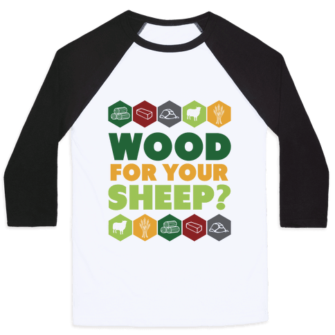 Wood For Your Sheep? Baseball Tee