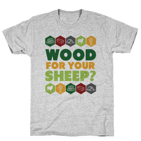 Wood For Your Sheep? Mens T-Shirt