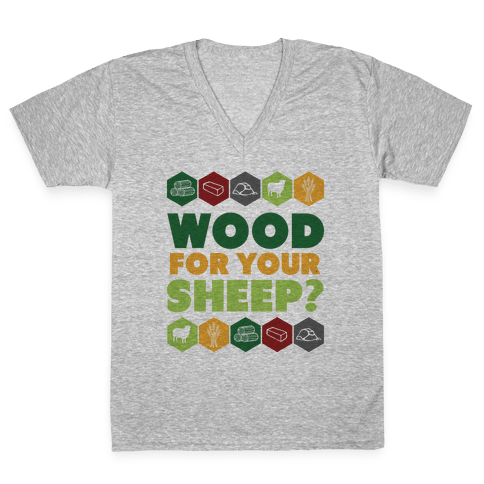 Wood For Your Sheep? V-Neck Tee Shirt