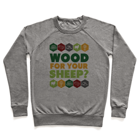 Wood For Your Sheep? Pullover