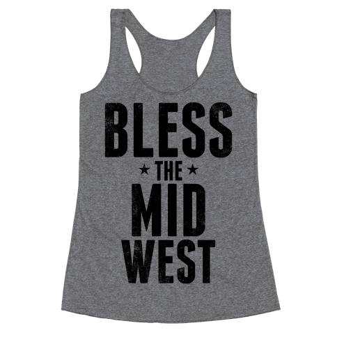 Bless The Midwest Racerback Tank Top