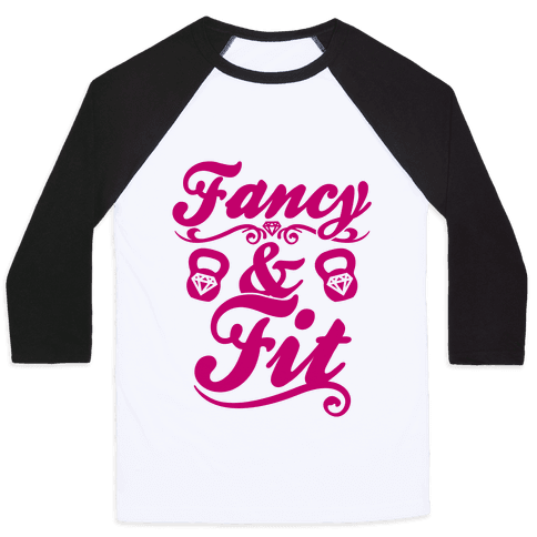 Fancy And Fit Baseball Tee