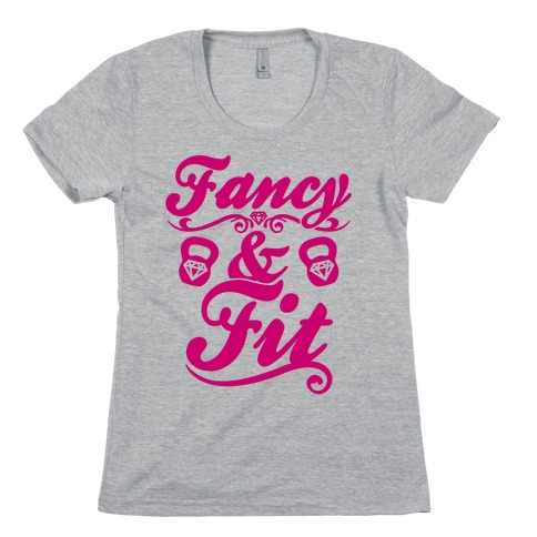 Fancy And Fit Womens T-Shirt