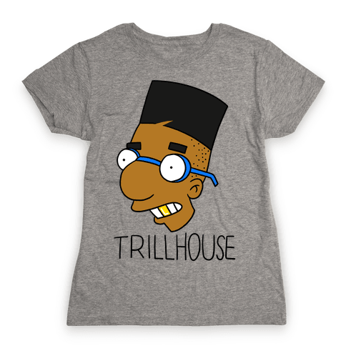 Everythings Coming Up Trillhouse Womens T-Shirt
