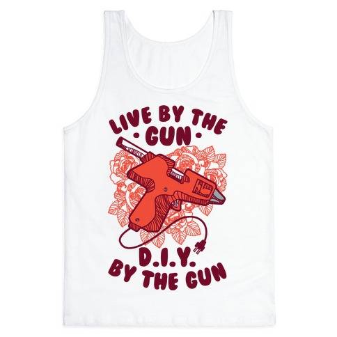 Live By the Gun DIY By the Gun Tank Top