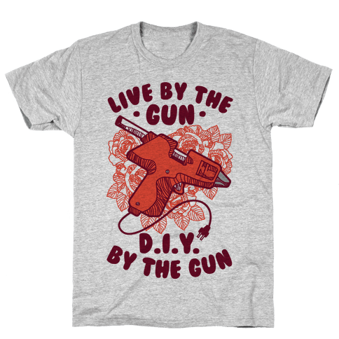 Live By the Gun DIY By the Gun Mens T-Shirt