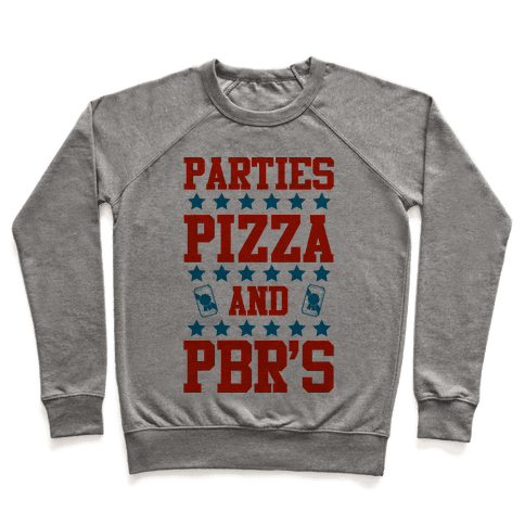 Pizza Parties and PBRs Pullover