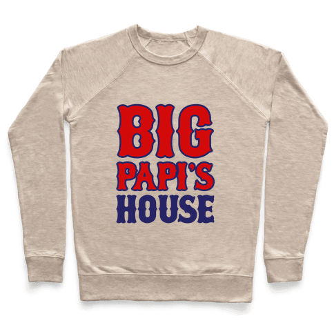 Big Papi's House Pullover