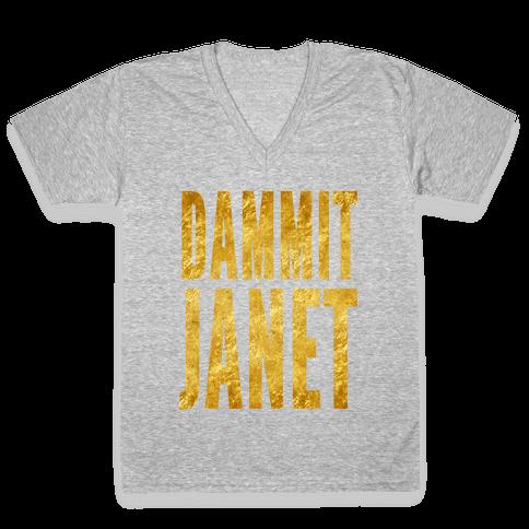 Dammit Janet V-Neck Tee Shirt