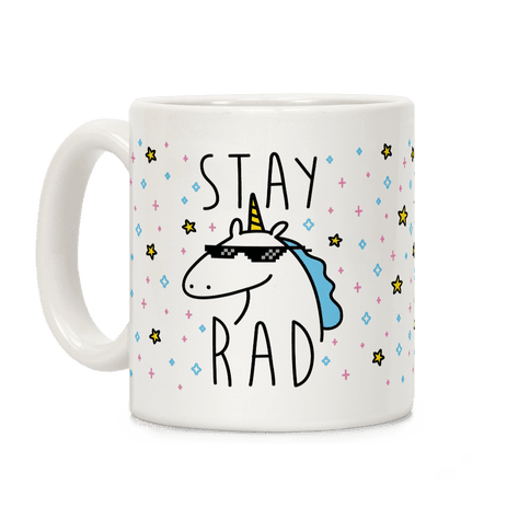 Stay Rad Unicorn Coffee Mug