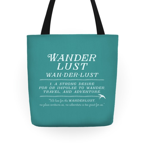 Wanderlust Definition Tote
