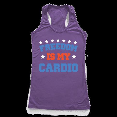 Freedom Is My Cardio Racerback Tank Top