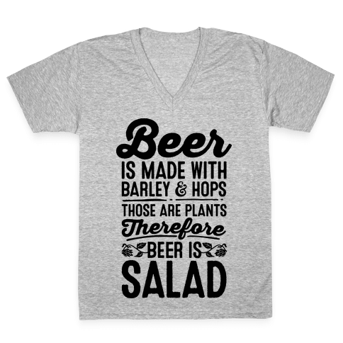 Beer is Salad V-Neck Tee Shirt