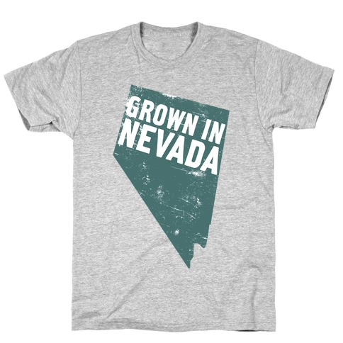 Grown in Nevada Mens T-Shirt