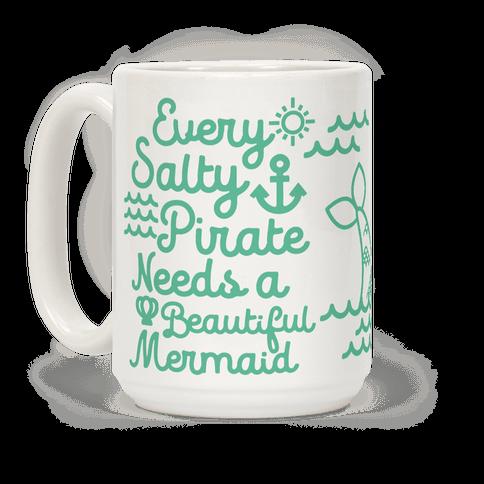 Every Salty Pirate Needs a Beautiful Mermaid Mug