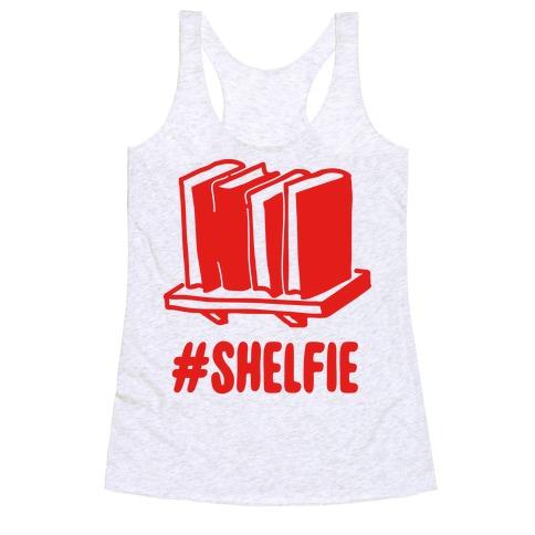 #Shelfie Racerback Tank Top