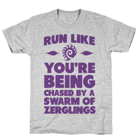 Run Like Your Being Chased By a Swarm of Zerglings Mens T-Shirt