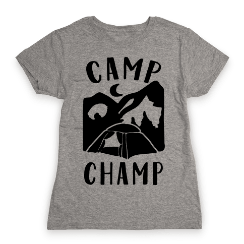 Camp Champ Womens T-Shirt