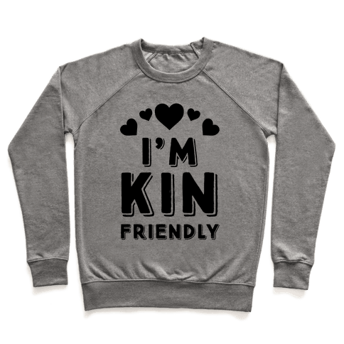 I'm Kin Friendly Pullover