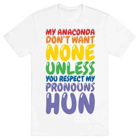 Respect My Pronouns Hun T-Shirt