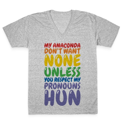 Respect My Pronouns Hun V-Neck Tee Shirt
