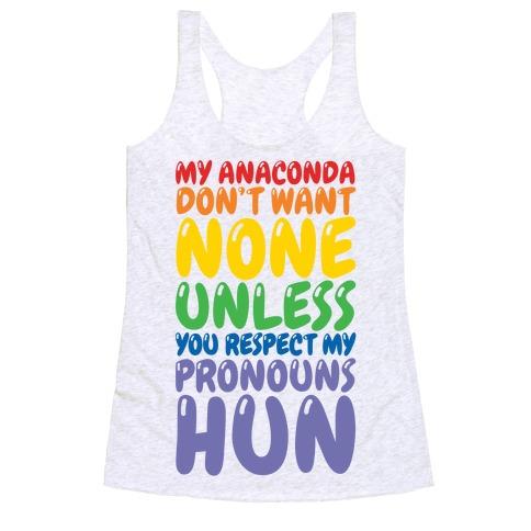 Respect My Pronouns Hun Racerback Tank Top