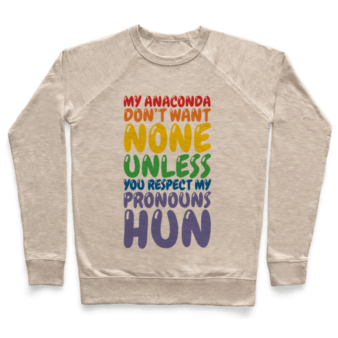 Respect My Pronouns Hun Pullover