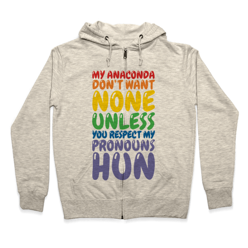 Respect My Pronouns Hun Zip Hoodie