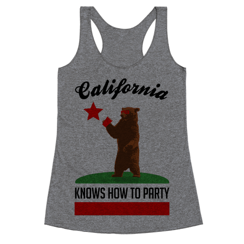 California Knows How to Party Racerback Tank Top