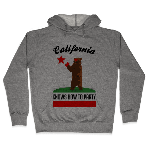 California Knows How to Party Hooded Sweatshirt