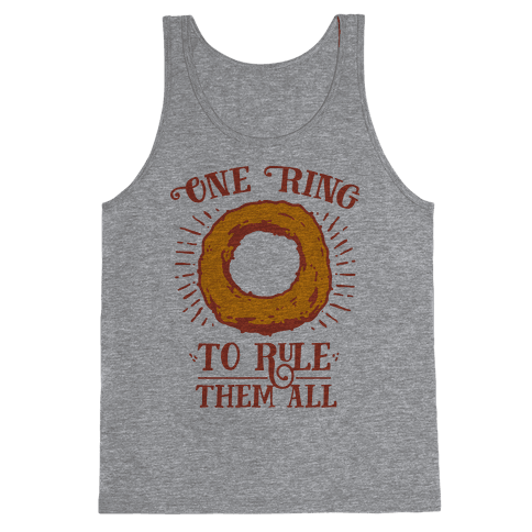 One Onion Ring to Rule Them All Tank Top