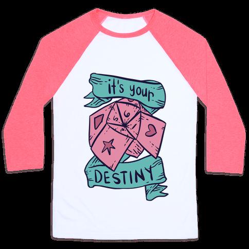 It's Your Destiny