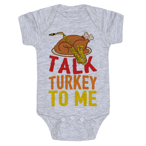 Talk Turkey To Me Baby Onesy