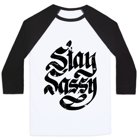 Stay Sassy Baseball Tee