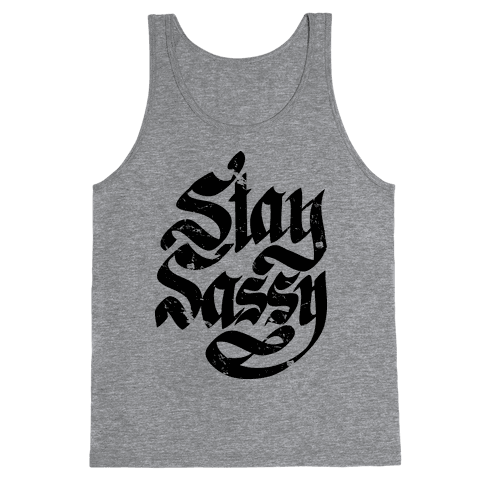 Stay Sassy Tank Top