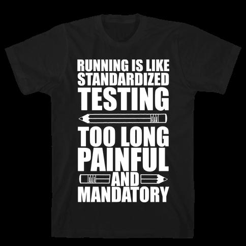 Running is like Testing Mens T-Shirt