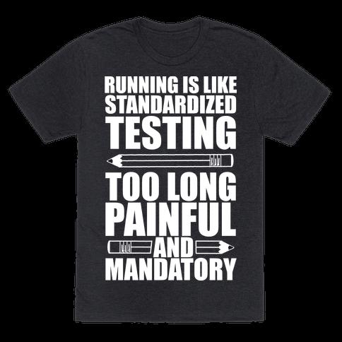 Running is like Testing