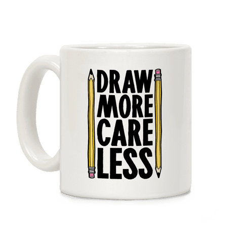 Draw More Care Less Coffee Mug
