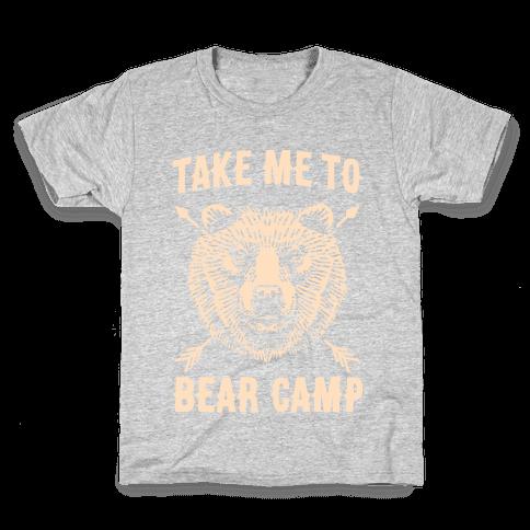 Take Me to Bear Camp Kids T-Shirt