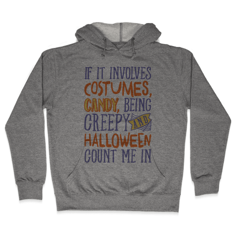 Halloween Count Me In Hooded Sweatshirt