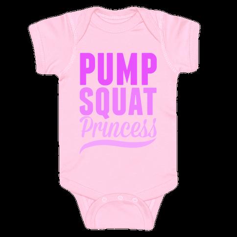 Pump Squat Princess Baby Onesy