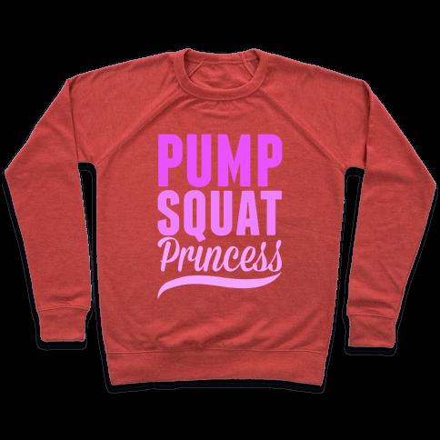 Pump Squat Princess Pullover